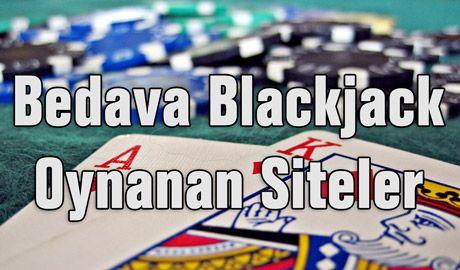 Bedava Blackjack Oynanan Siteler