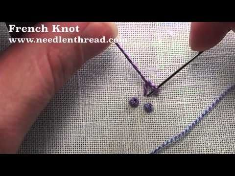 French Knot Video Tutorial~ This knot is used often in hand-embroidery, but a lot of people avoid it, because it intimidates them. Once you work one correctly, you'll find that it's really easy!!! ~By Mary Corbet, needlenthread
