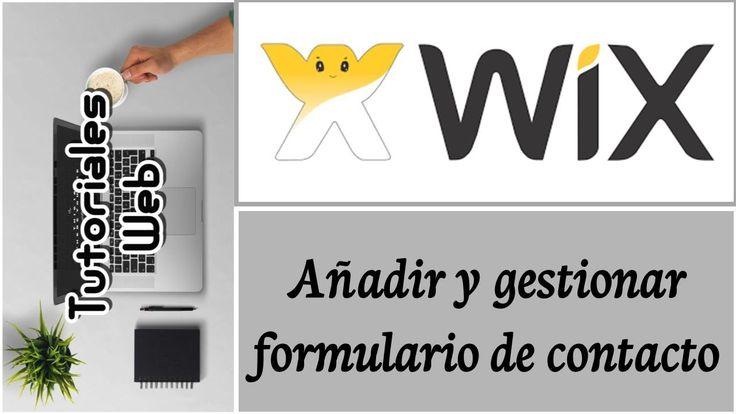 Wix 2017 - Añadir y gestionar formulario de contacto (español) https://youtu.be/ENtXGXwHhSQ