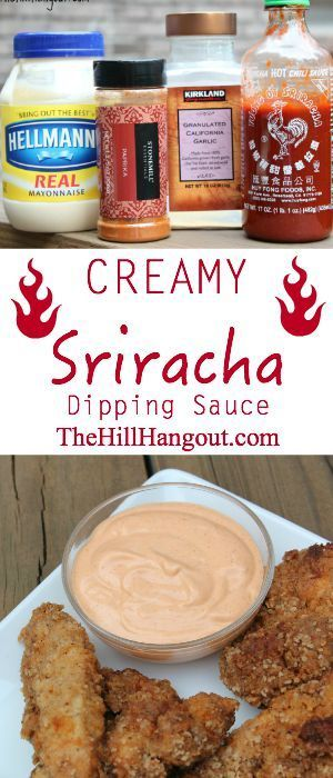 Creamy Sriracha Dipping Sauce from http://TheHillHangout.com. It's not a healthy recipe, but it will get your family gathered around the kitchen table for dinner.