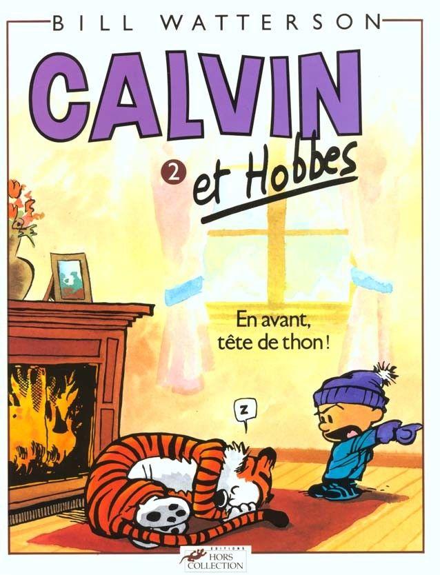 Calvin et Hobbes, tome 2 : En avant, tête de thon ! - Bill Watterson