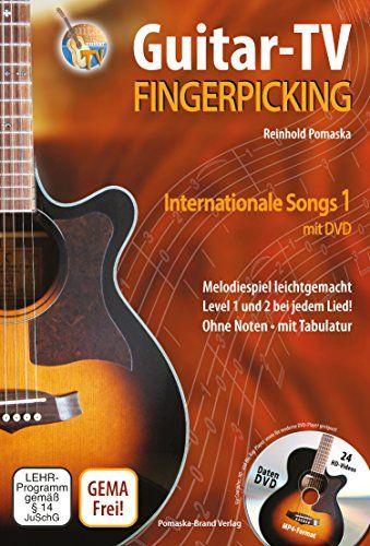 Guitar-TV: Fingerpicking - Internationale Songs 1 (mit DVD): Melodiespiel leicht gemacht, Level 1 und 2 bei jedem Lied! Ohne Noten - mit Tabulatur von Reinhold Pomaska http://www.amazon.de/dp/3943304833/ref=cm_sw_r_pi_dp_Acuzub1P2JJVC
