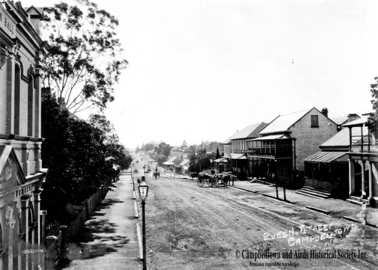 Queens st Campbelltown, courtesy of the Campbelltown and Airds Hostorical Society