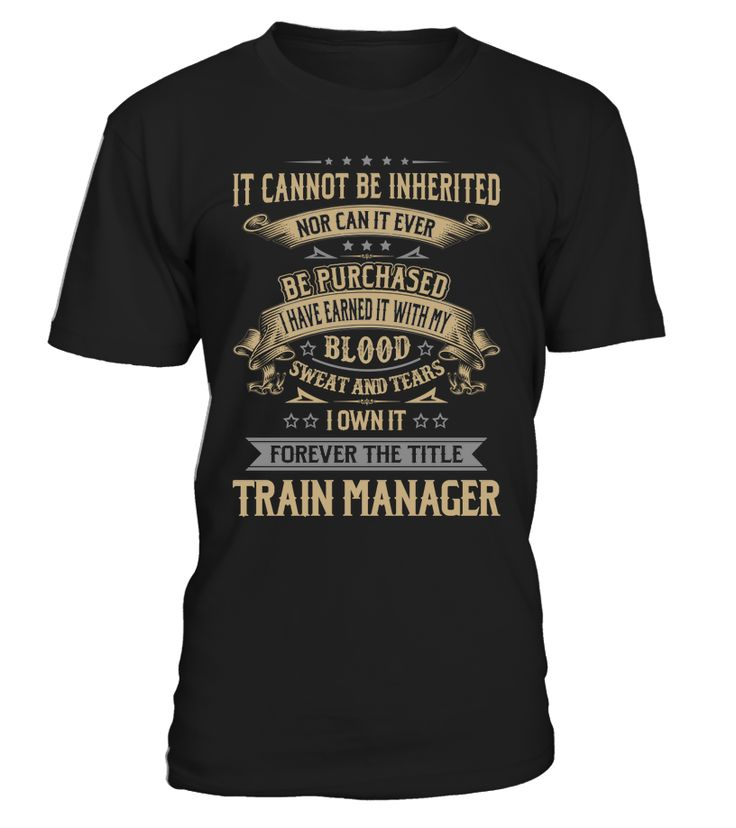Train Manager - I Own It Forever #TrainManager