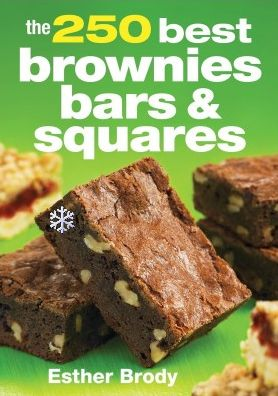 Holiday Baking with 250 Best Brownies Bars & Squares Giveaway