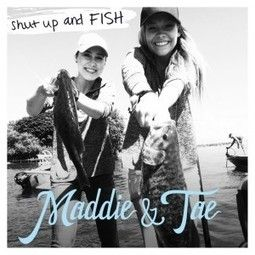 Hear Maddie & Tae's Newest Single, 'Shut Up and Fish'