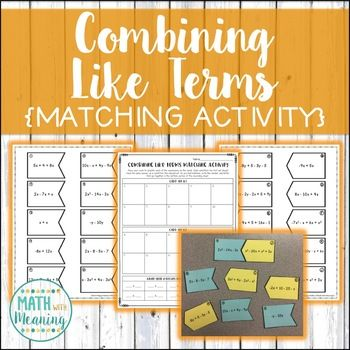 Students will practice simplifying expressions by combining like terms in this fun matching activity! Students will cut apart 20 cards, simplify each expression, and make matching sets of cards that simplify to the same expression. The expressions are of varying difficulty - expressions with integers and multiple variables and exponents are included.