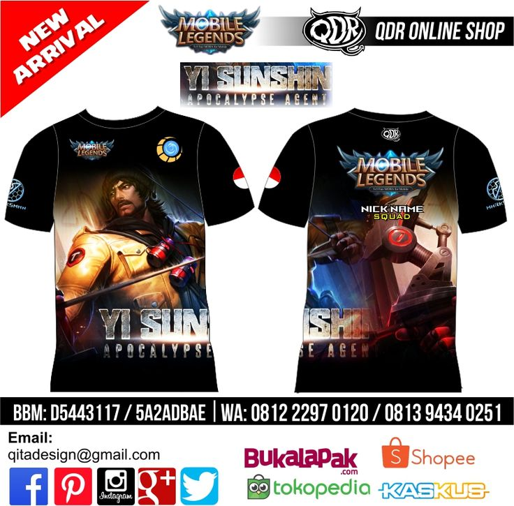 T-Shirt Mobile Legends Yi Sun Shin Skin Apocalypse untuk pemesanan: BBM D5443117 / 5A2ADBAE (Qdr online shop) WA/LINE 081222970120 / 08129434025 www.qdronlineshop.com
