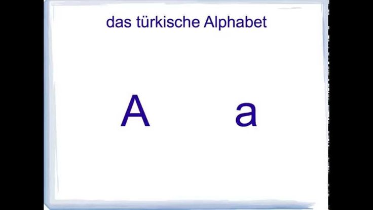 das türkische Alphabet