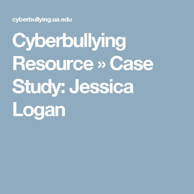Cyberbullying Resource » Case Study: Jessica Logan