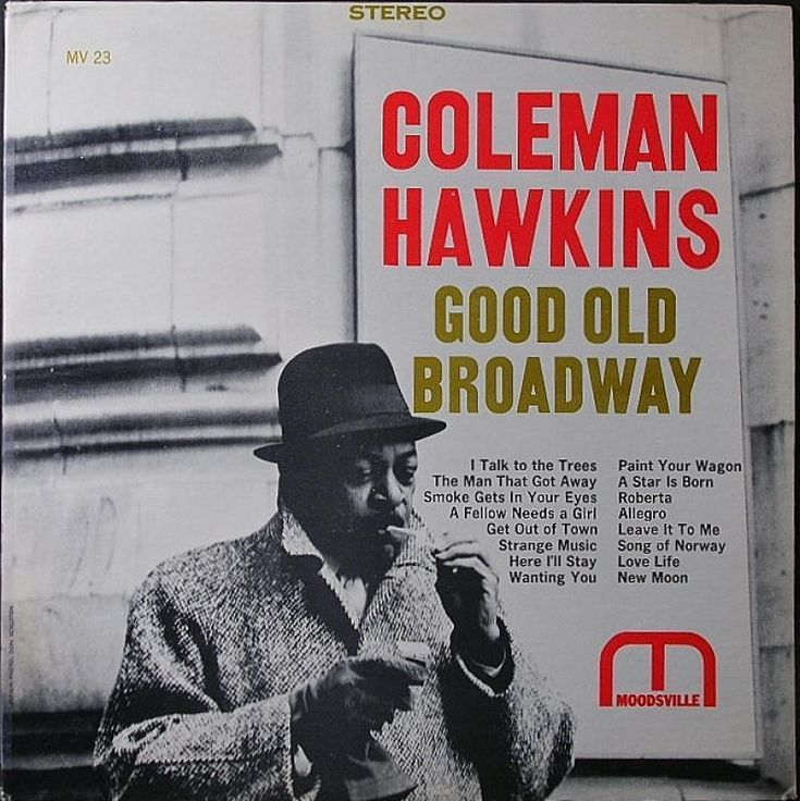 Coleman Hawkins recorded Good Old Broadway #onthisday in 1962.