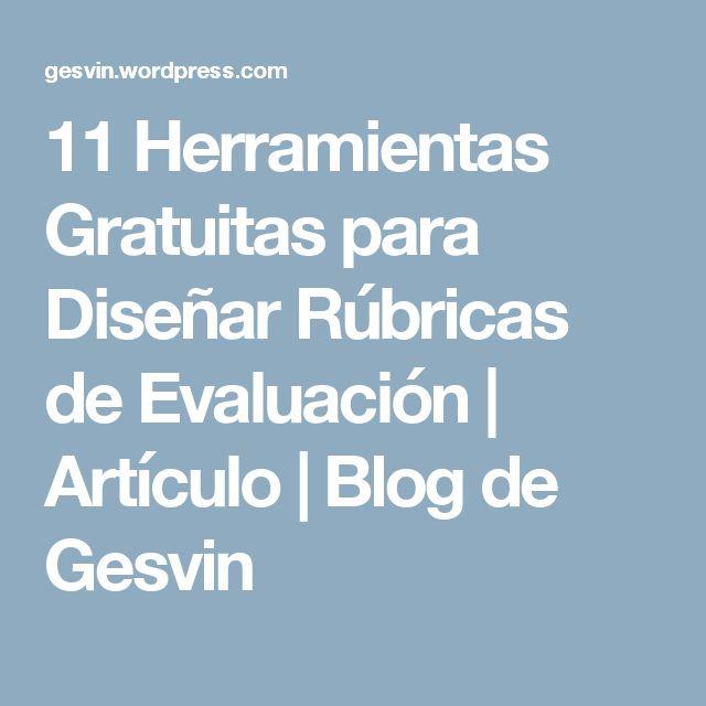 11 Herramientas Gratuitas para Diseñar Rúbricas de Evaluación | Artículo | Blog de Gesvin