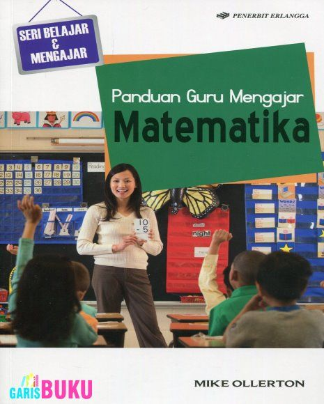 Panduan Guru Mengajar Matematika  -  http://garisbuku.com/shop/panduan-guru-mengajar-matematika/