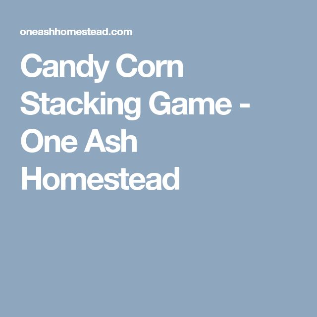 Candy Corn Stacking Game - One Ash Homestead