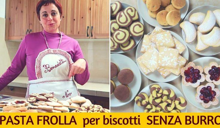 come fare la pasta frolla senza burro, leggera, facile e veloce da usare immediatamente per preparare biscotti, torte, crostate e altri mille dolci,