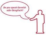 Hmmm.....Denglisch ?