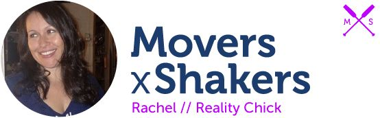 Movers x Shakers - Reality Chick