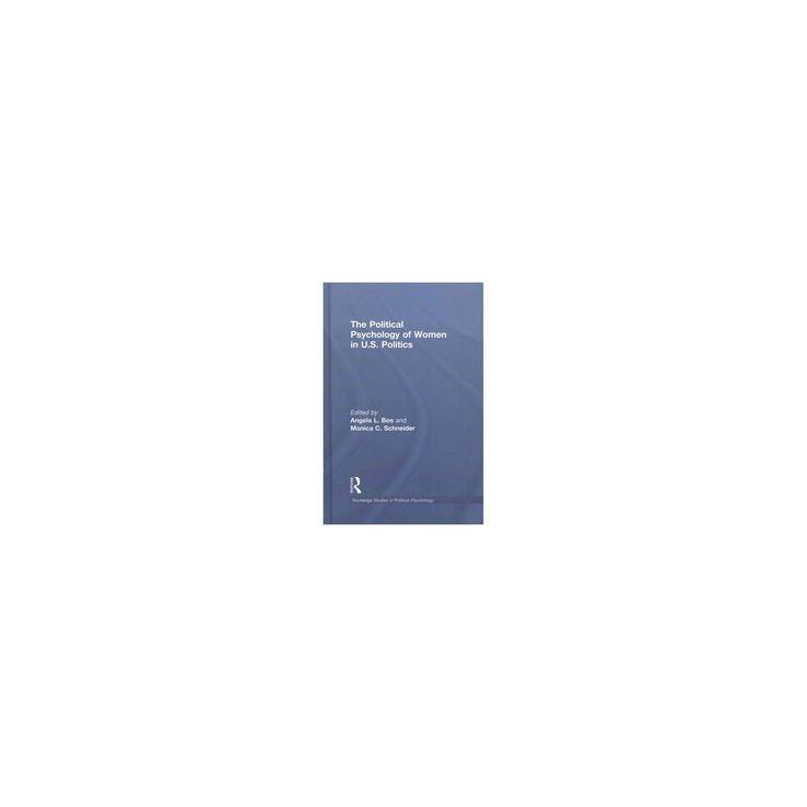 Political Psychology of Women in U.S Politics (Hardcover)