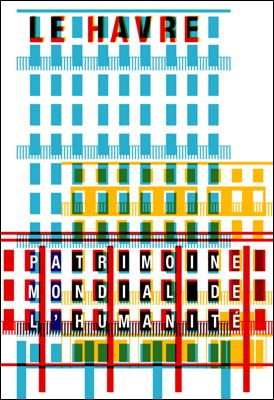 Le Havre  Patrimoine mondial de l'humanité  by Apeloig