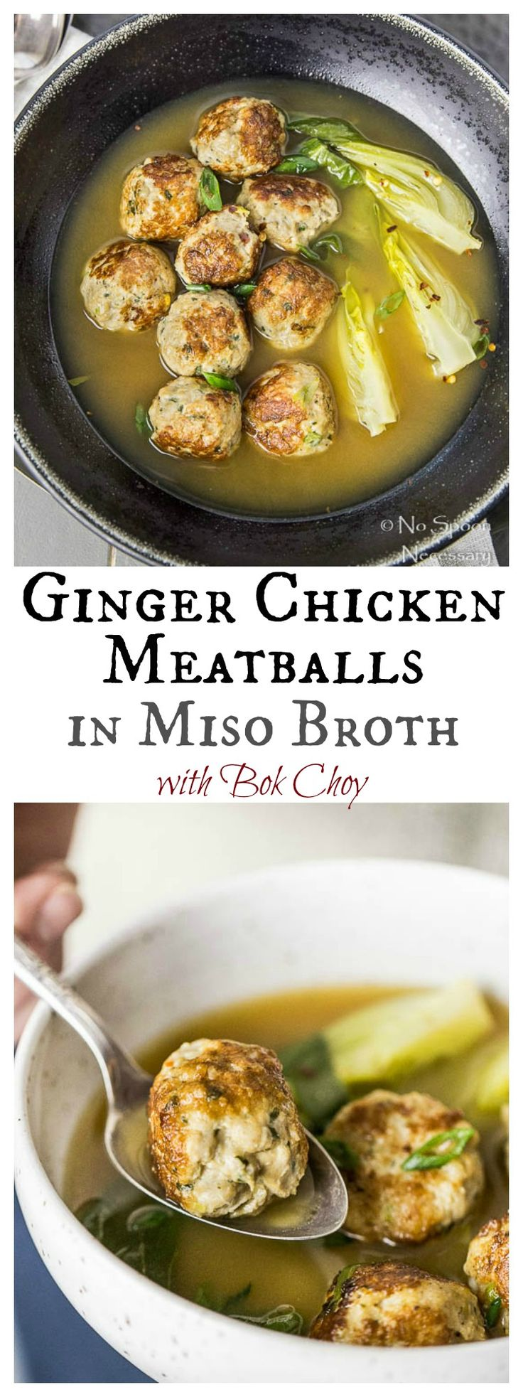 Ginger Chicken Meatballs in Miso Broth with Bok Choy - an Asian Spin on Italian Wedding Soup!