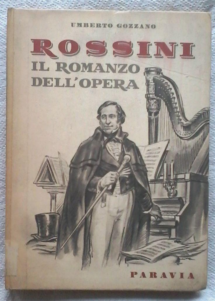 Amazon.it: Rossini - Il romanzo dell'opera - Umberto Gozzano - Libri