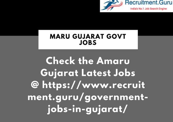 Maru Gujarat Government Jobs recruitment notification download the official notification in the gujarat govt jobs page and apply for the Govt Jobs in Maru Gujarat @ https://www.recruitment.guru/government-jobs-in-gujarat/ #Maru_Gujarat, #Maru_Gujarat_Govt_Jobs, #Government_Jobs_in_Gujarat, #Gujarat_Govt_Jobs