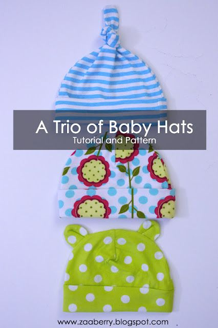 three quick homemade baby hat patterns - Couldn't be easier and they take just minutes to make with very little fabric. I made a few with no brim, one with ears, and one with the knot. I'm a bit addicted now.