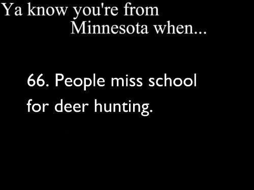 My dad and his friends used to ditch school to go hunting all the time! They finally got caught one day when they ran into the principal, who was also out hunting lol!