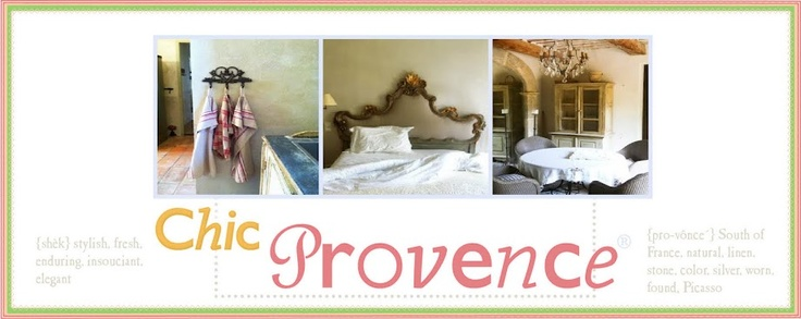 * Chic Provence Interior Design and Provence Tours*