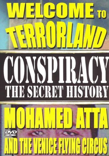 Conspiracy - The Secret History: Mohamed Atta & the Venice Flying Circus [DVD] [2004]