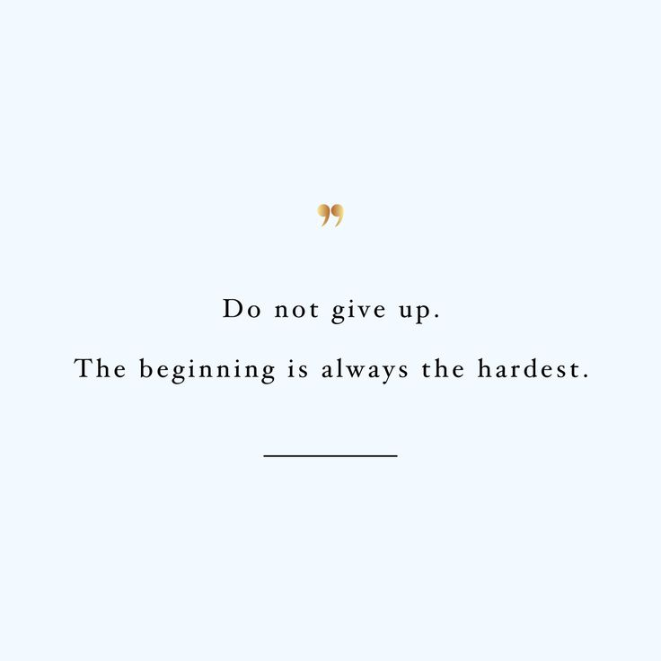 the beginning is the hardest http://www.spotebi.com/workout-motivation/beginning-is-hardest-inspirational-training-quote/
