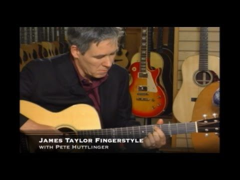 James Taylor Fingerstyle with Pete Huttlinger - YouTube