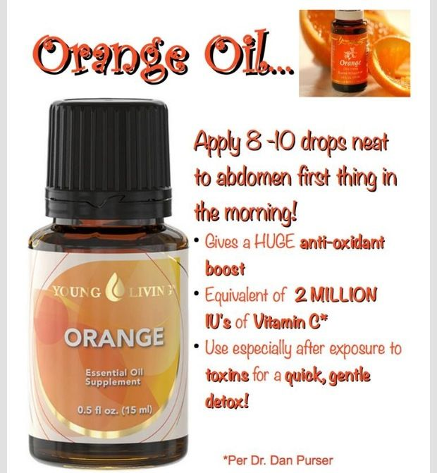 Young Living Orange Oil; plus it's great in water! Distributor # 1504061