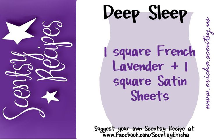 Scentsy Recipe! Deep Sleep! #Scentsy Like me on Facebook: Warming Our Scents https://warmingourscents.scentsy.us