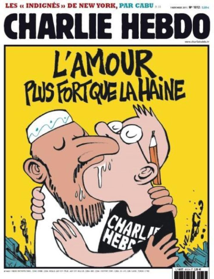 "In 2011, Charlie Hebdo's office was firebombed, after it featured a front-page cartoon of the Prophet together with the words, ""100 lashes if you don't die of laughter.""  The cover of the following week's issue had a drawing of two men kissing, one a bearded Muslim and the other a cartoonist for Charlie Hebdo. The caption: ""Love is stronger than hate."""