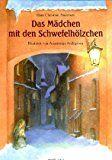 Das kleine Mädchen mit den Schwefelhölzern - Märchen von Hans Christian Anders