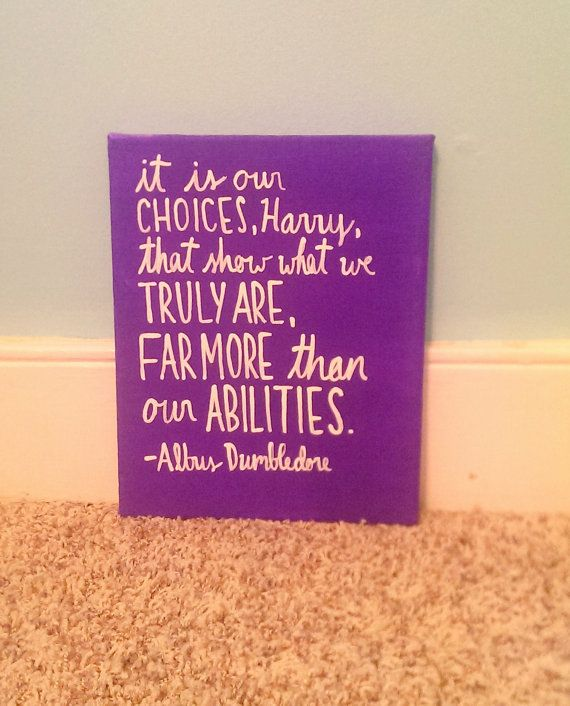 Harry Potter Canvas Quote Art, It is our choices, Harry, that show what we truly are -Albus Dumbledore on Etsy, $18.00