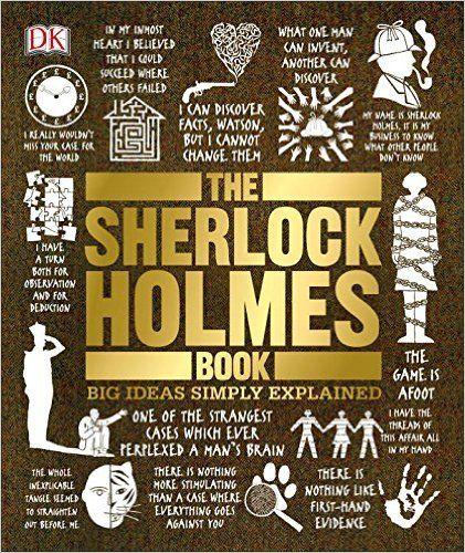 Amazon.com: The Sherlock Holmes Book (Big Ideas Simply Explained) (9781465438492): DK Publishing, Leslie S. Klinger: Books
