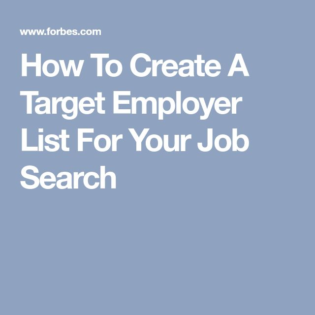 How To Create A Target Employer List For Your Job Search