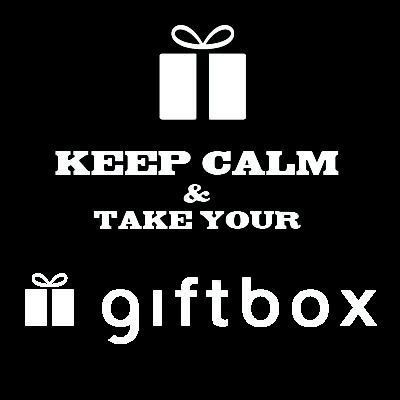 Keep Calm & take your GIFT BOX