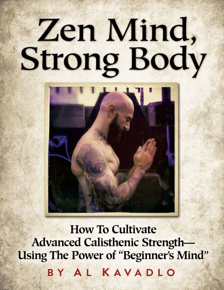 """Check out the new book from Al Kavadlo """"Zen Mind, Strong Body""""! Currently on special at just $7.99"""