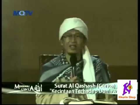 Ceramah Agama Ustadz Aa Gym -  Kecintaan Terhadap Duniawi 2