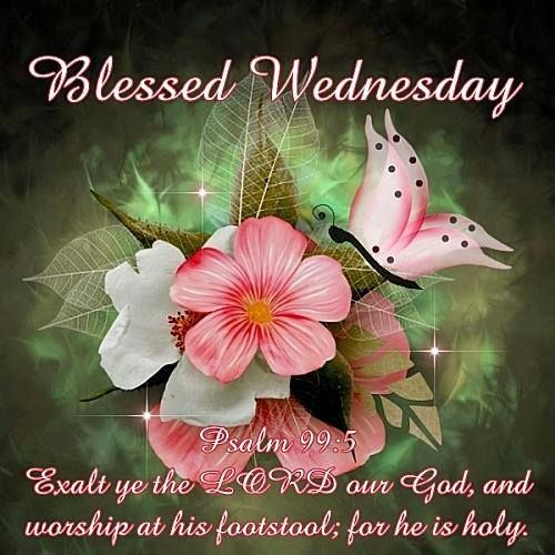 238 best Wednesday Blessings images on Pinterest | Good ... Blessed Wednesday