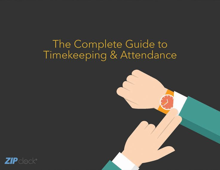 The Complete Guide to #Timekeeping & #Attendance
