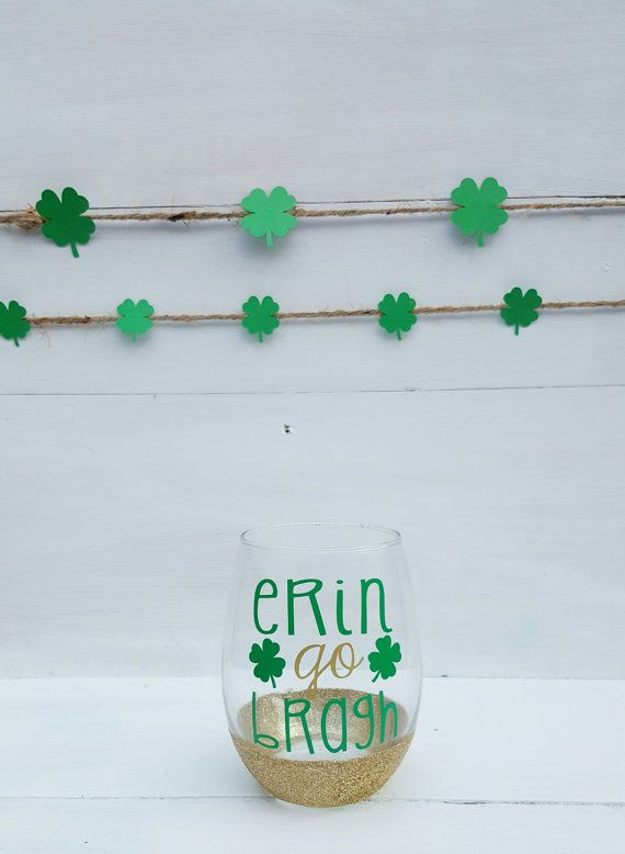 Erin Go Bragh Glass  St. Patrick's Day Glass  by ZAMHandmadeMarket