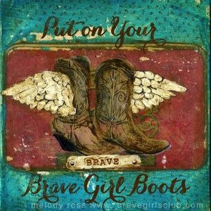 Brave Girls Club - Put on your Brave Girl Boots