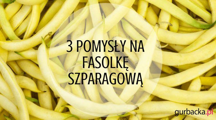 Tym razem w roli głównej fasolka szparagowa, która ma mnóstwo zdrowotnych właściwości i jest idealnym pomysłem na letnie danie. Poznaj 3 przepisy.
