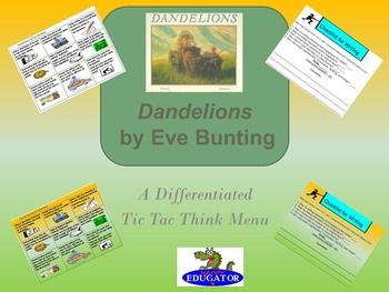 Dandelions by Eve Bunting Tic Tac Think