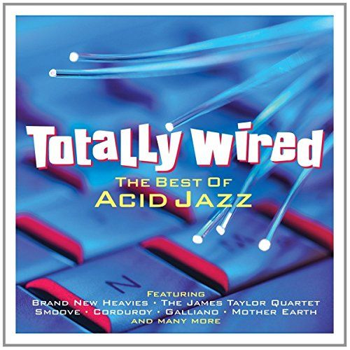 Totally Wired: Best Of Acid Jazz - Totally Wired: Best Of Acid Jazz, Black