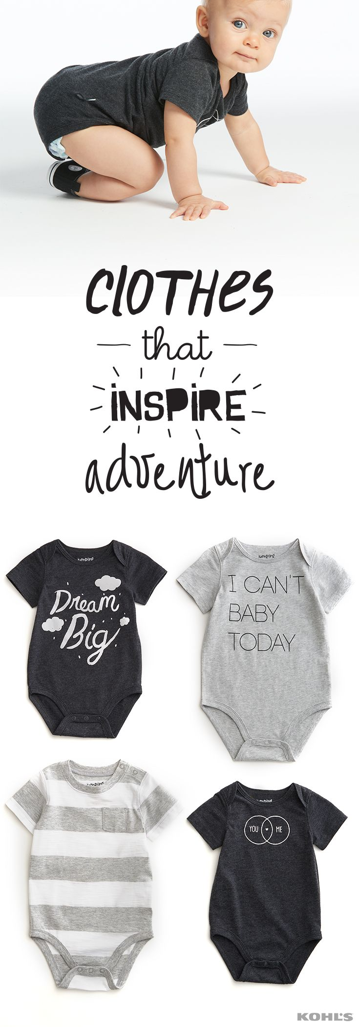 When your little one is on the go, he's got to be free to explore. Play clothes that let him learn and grow (and show off his playful personality at the same time) from Jumping Beans are the perfect clothes to get him started on a big adventure. Get easy to pair, easy to wear Jumping Beans clothes for kids at Kohl's.